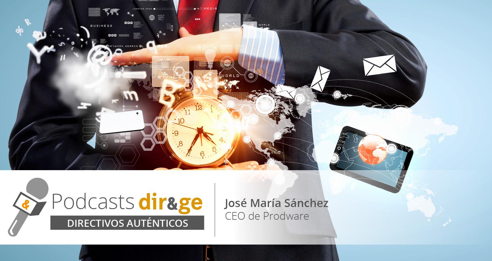 José María Sánchez de Prodware explica el valor actual de la tecnología en 'Directivos Auténticos'