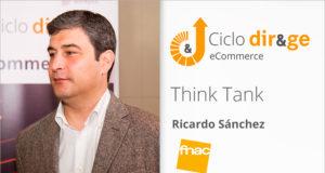 Think Tank sobre eCommerce – Ricardo Sánchez | Fnac