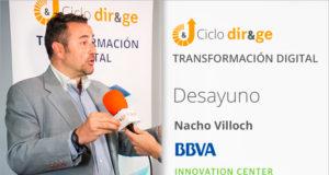 Keynote Nacho Villoch de BBVA Innovation Center. Desayuno DIR&