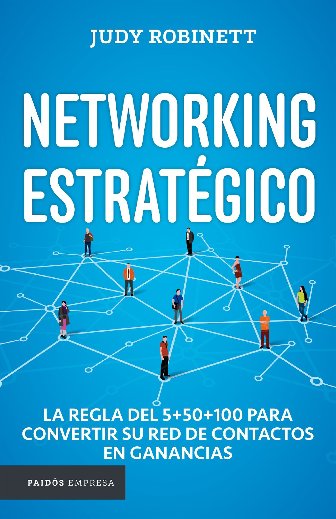 'Networking estratégico' para la evolución del desarrollo profesional