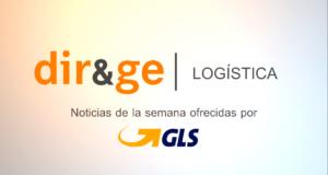 Videonoticias Logística ofrecidas por GLS