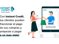 Los compradores que financien con Instant Credit, ya pueden fraccionar el pago de sus compras y empezar a pagar a un mes vista