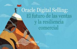 oracle-digital-selling-futuro-ventas-y-resiliencia-comercial