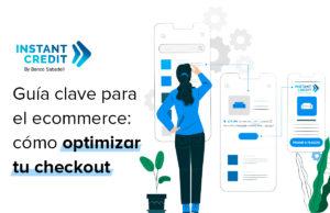guia-clave-ecommerce-optimizar-checkout-instant-credit
