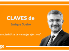 Claves de Enrique Sueiro: '5 características de mensajes efectivos'
