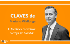 Claves de Mariano Vilallonga 'El feedback correctivo, corregir sin humillar