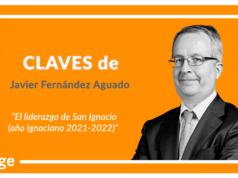 Claves de Javier Fernández Aguado 'El liderazgo de San Ignacio (año ignaciano 2021-2022)'