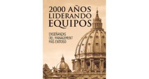 primer-cumpleanos-2000-anos-liderando-equipos-libro-management