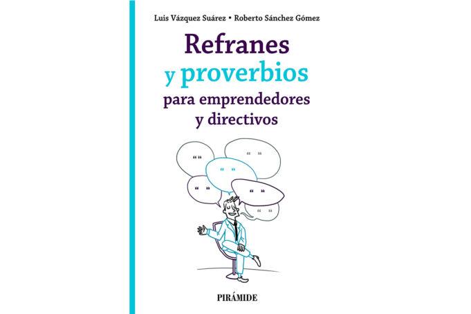 refranes-proverbios-emprendedores-directivos-libro-ediciones-piramide